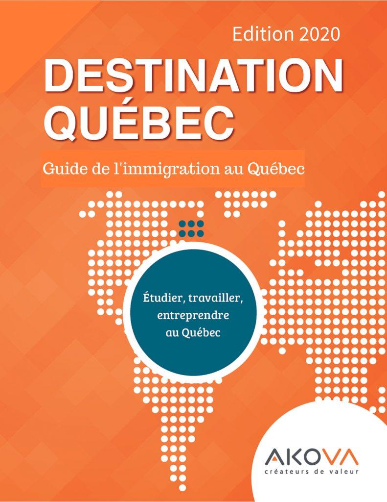 Guide Destination Québec, un outil d'information pour tout savoir sur l'immigration, l'emploi et les employeurs et les visas nécessaires pour immigrer au Québec