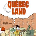 BD Quebec Land expatriation immigration
